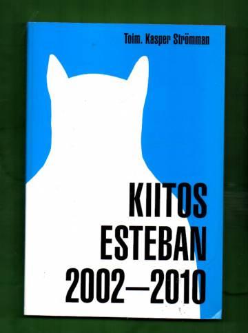 Kiitos Esteban 2002-2010
