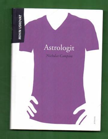 Mihin uskovat - Astrologit