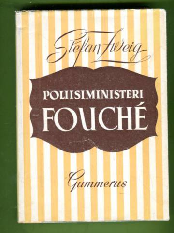 Poliisiministeri Fouché - Elämänkuvaus