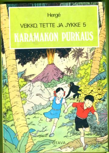 Veikko, Tette ja Jykke 5 - Karamakon purkaus