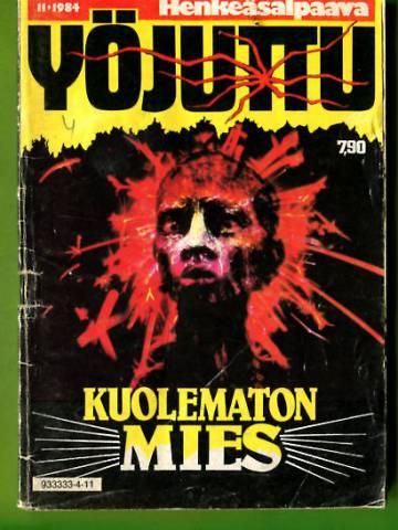 Yöjuttu 11/84 - Kuolematon mies