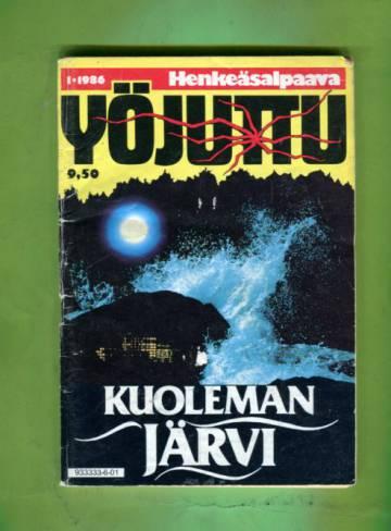 Yöjuttu 1/86 - Kuoleman järvi