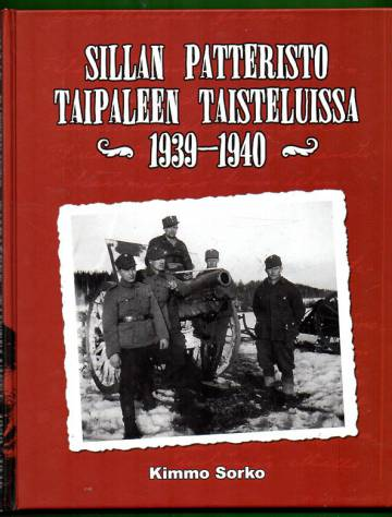 Sillan patteristo Taipaleen taisteluissa 1939-1940