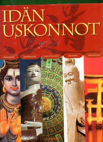 Idän uskonnot - Hindulaisuus, buddhalaisuus, kungfutselaisuus, taolaisuus, shintolaisuus