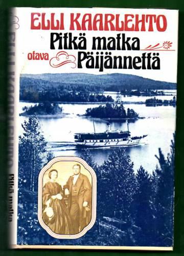 Pitkä matka Päijännettä - Sarja ajankuvia suomalaisen koulun ensi vuosikymmeneltä