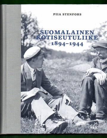 Suomalainen kotiseutuliike 1894-1944