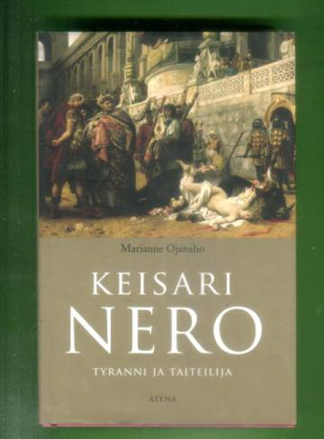 Keisari Nero - Tyranni ja taiteilija