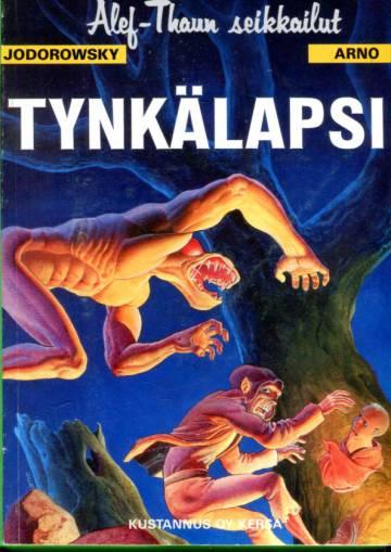Alef-Thaun seikkailut - 1. laulu: Tynkälapsi