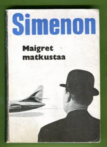 Maigret matkustaa - Komissaario Maigret'n tutkimuksia