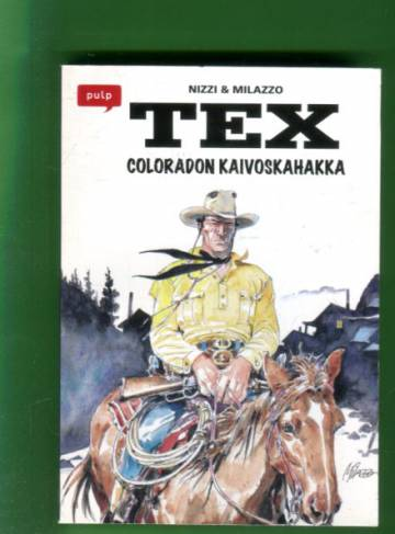 Pulp-pokkari 6 - Tex: Coloradon kaivoskahakka