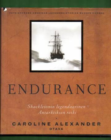 Endurance - Shackletonin legendaarinen Antarktiksen retki