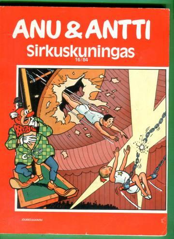 Anu & Antti 16/84 - Sirkuskuningas