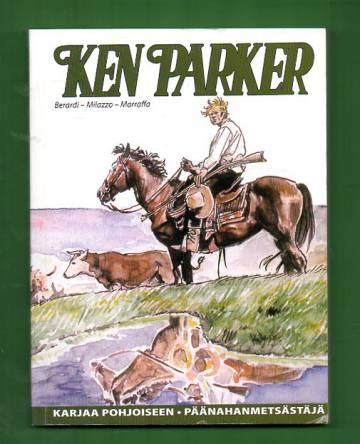 Ken Parker - Karjaa pohjoiseen & Päänahanmetsästäjä