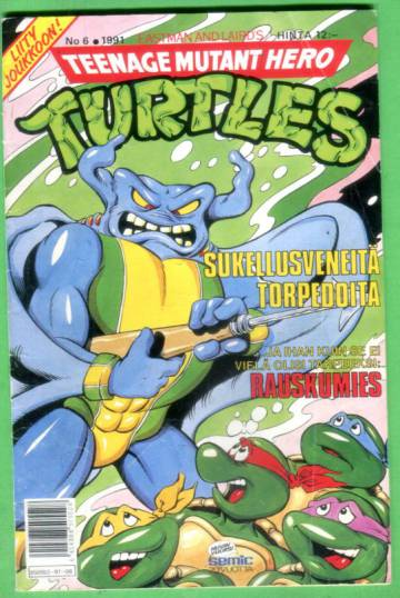 Teenage Mutant Hero Turtles 6/91