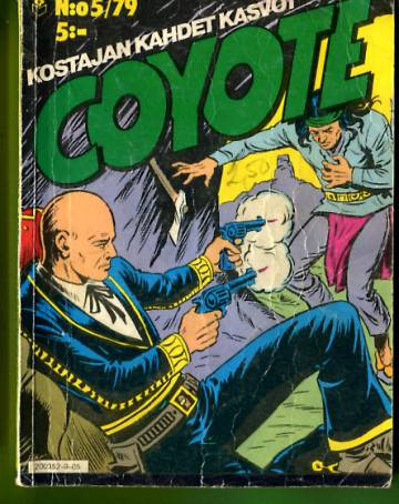 Coyote 5/79 - Kostajan kahdet kasvot