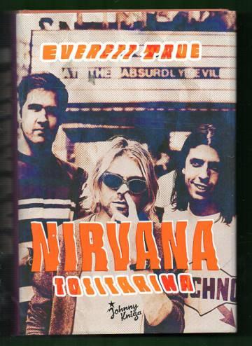 Nirvana - Tositarina