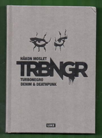 Turbonegro - Denim & deathpunk