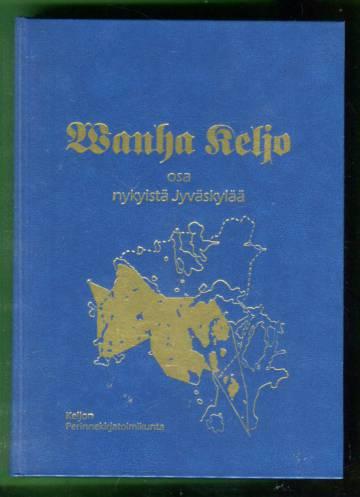 Wanha Keljo osa nykyistä Jyväskylää