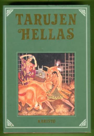 Tarujen Hellas - Vanhoja klassillisia satuja