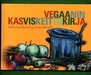 Vegaanin kasviskeittokirja