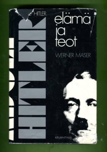 Adolf Hitler - Elämä ja teot