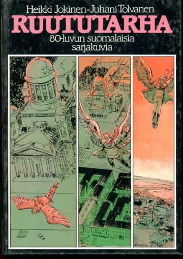 Ruututarha - 80-luvun suomalaisia sarjakuvia