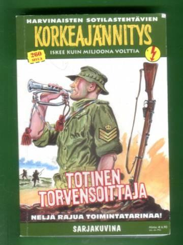 Korkeajännitys 4E/11 - Harvinaisten sotilastehtävien Korkeajännitys: Totinen torvensoittaja