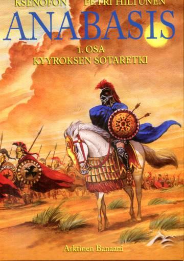 Anabasis 1 - Kyyroksen sotaretki