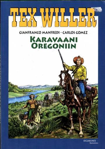 Tex Willer -suuralbumi 25 - Karavaani Oregoniin