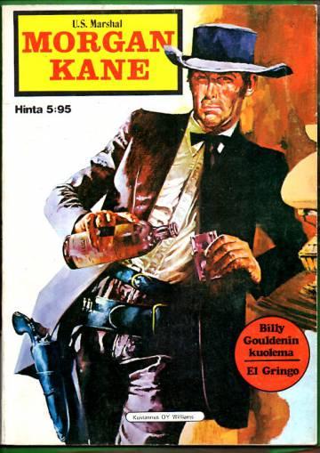 Morgan Kane - U.S. Marshal - Billy Gouldenin kuolema & El Gringo