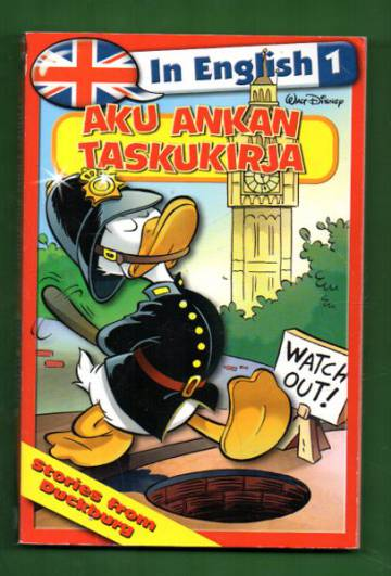 Aku Ankan taskukirja in English 1 - Stories from Duckburg