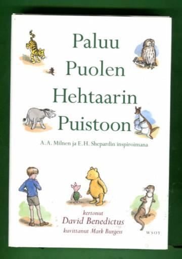 Paluu Puolen Hehtaarin Puistoon jossa Nalle Puh ja Risto Reipas ystävineen seikkailevat jälleen