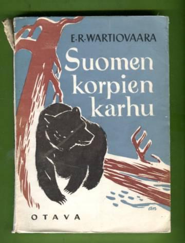 Suomen korpien karhu - Erämiehen elämyksiä