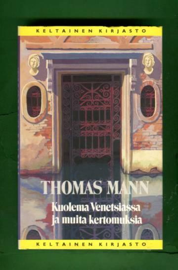 Kuolema Venetsiassa ja muita kertomuksia