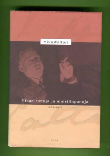 Mikan runoja ja muistiinpanoja 1925-1978