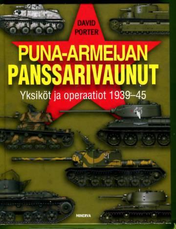 Puna-armeijan panssarivaunut - Yksiköt ja operaatiot 1939-45