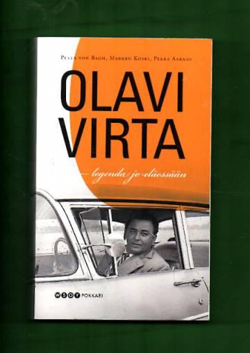 Olavi Virta - Legenda jo eläessään