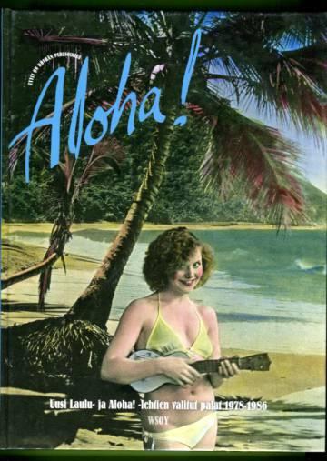 Aloha! - Uusi Laulu- ja Aloha! -lehtien valitut palat 1978-1986