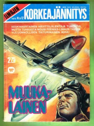 Ilmojen korkeajännitys 12/75 - Muukalainen