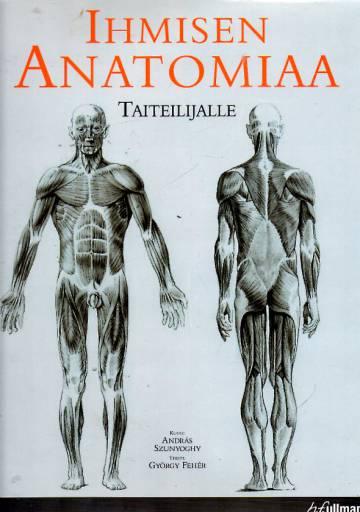 Ihmisen anatomiaa taiteilijoille