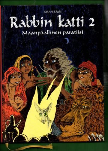 Rabbin katti 2 - Maanpäällinen paratiisi