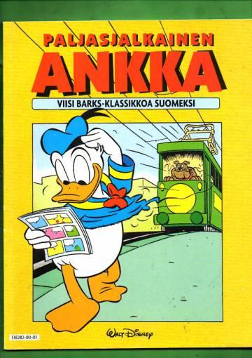 Paljasjalkainen ankka - Viisi Barks-klassikkoa suomeksi