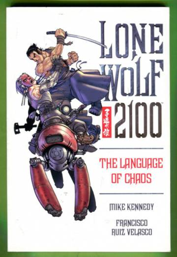Lone Wolf 2100 Vol 2: The Language of Chaos