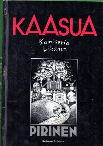 VARASTOTYHJENNYS Kaasua komisario Likanen
