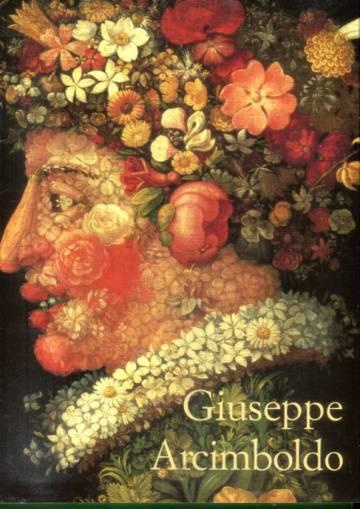 Giuseppe Arcimboldo 1527-1593 - Manieristinen taikuri