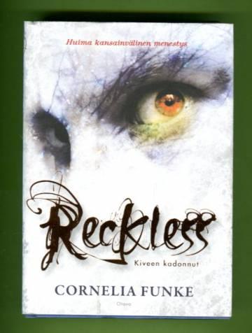 Reckless - Kiveen kadonnut