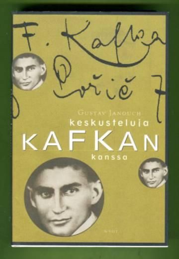 Keskusteluja Kafkan kanssa - Muistiinpanoja ja muisteluksia