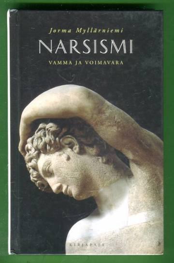 Narsismi - Vamma ja voimavara