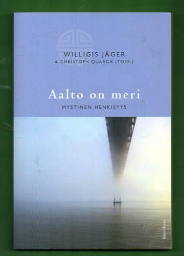 Aalto on meri - Mystinen henkisyys