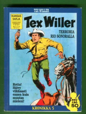 Tex Willer -kronikka 5 - Terroria Rio Sonoralla / Erämaan laki